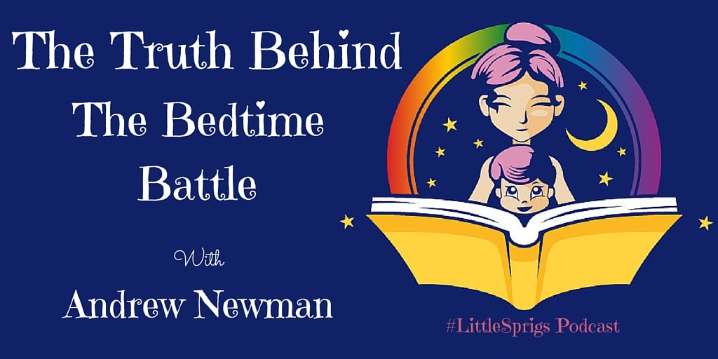 The Truth Behind The Bedtime Battle